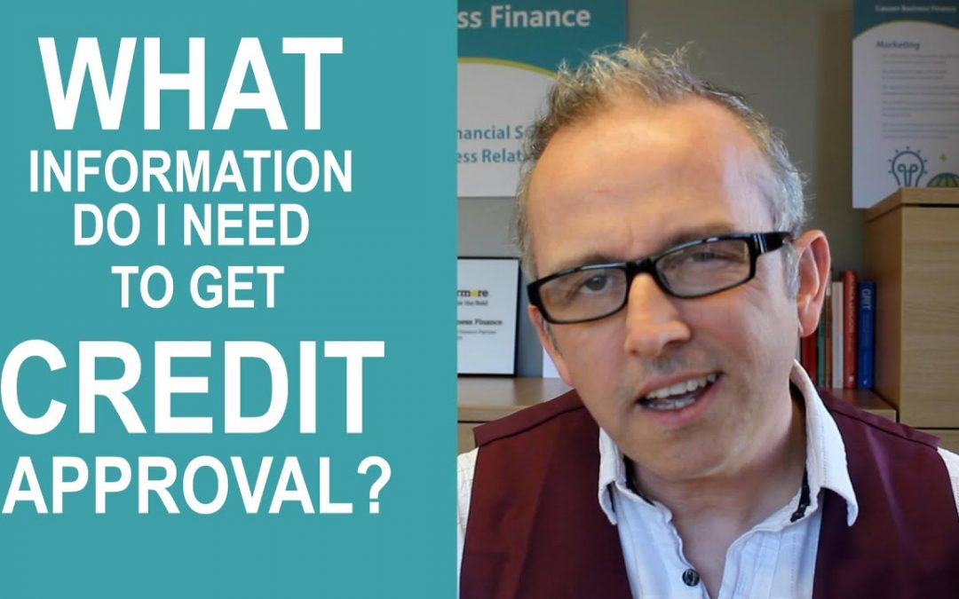 What information do I need for a credit approval?