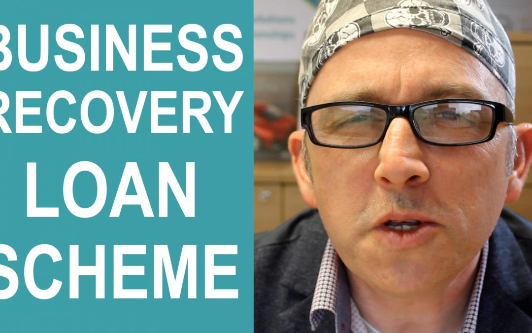 Business Recovery Loan Scheme